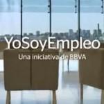 """Yo soy empleo"", campaña de BBVA"